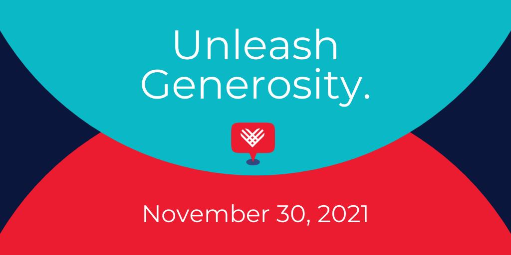 Unleash Generosity. November 30, 2021