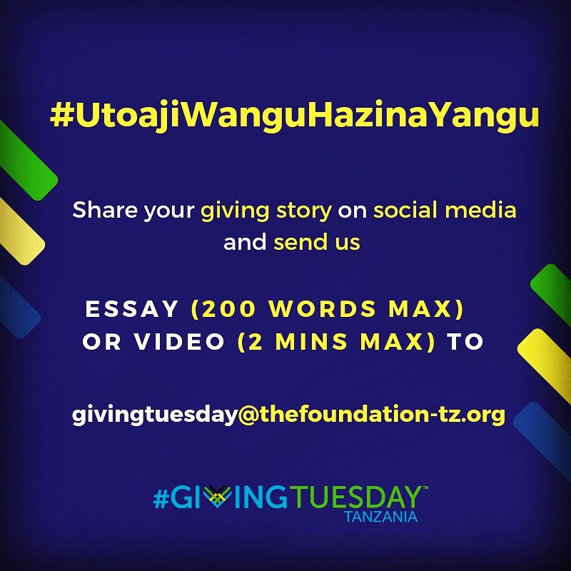 Social media image with blue background and #GivingTuesday Tanzania logo with yellow and white lettering asking viewers to Share your givingstory on social media and send an essay or video.